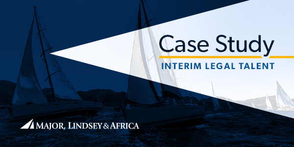 MLA Case Study - Interim Legal Talent